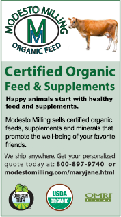 Modesto Milling: Certified organic feed & supplements. Happy animals start with healthy feed and supplements. We ship anywhere. Get your personalized quote today at 800-897-9740 or modestomilling.com/maryjane.html